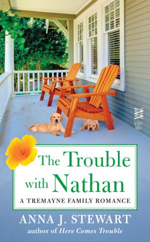 The Trouble With Nathan by Anna J. Stewart