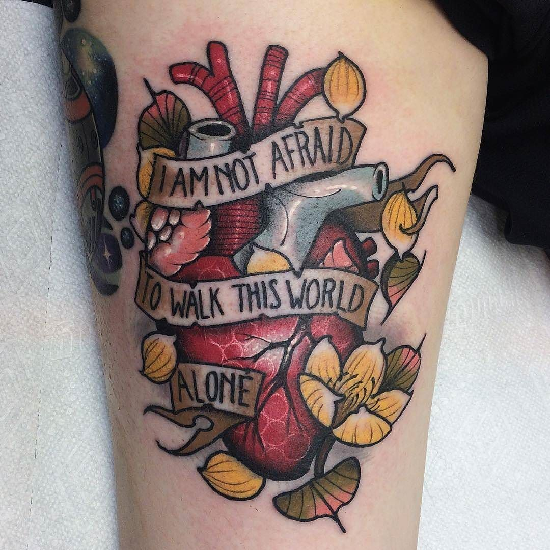 I M Not Afraid To Walk This World Alone Tattoo By Kylevanstattoo At Tribute Tattoo Parlor In Waterford Township Mi Kyl Tribute Tattoos Alone Tattoo Tattoos