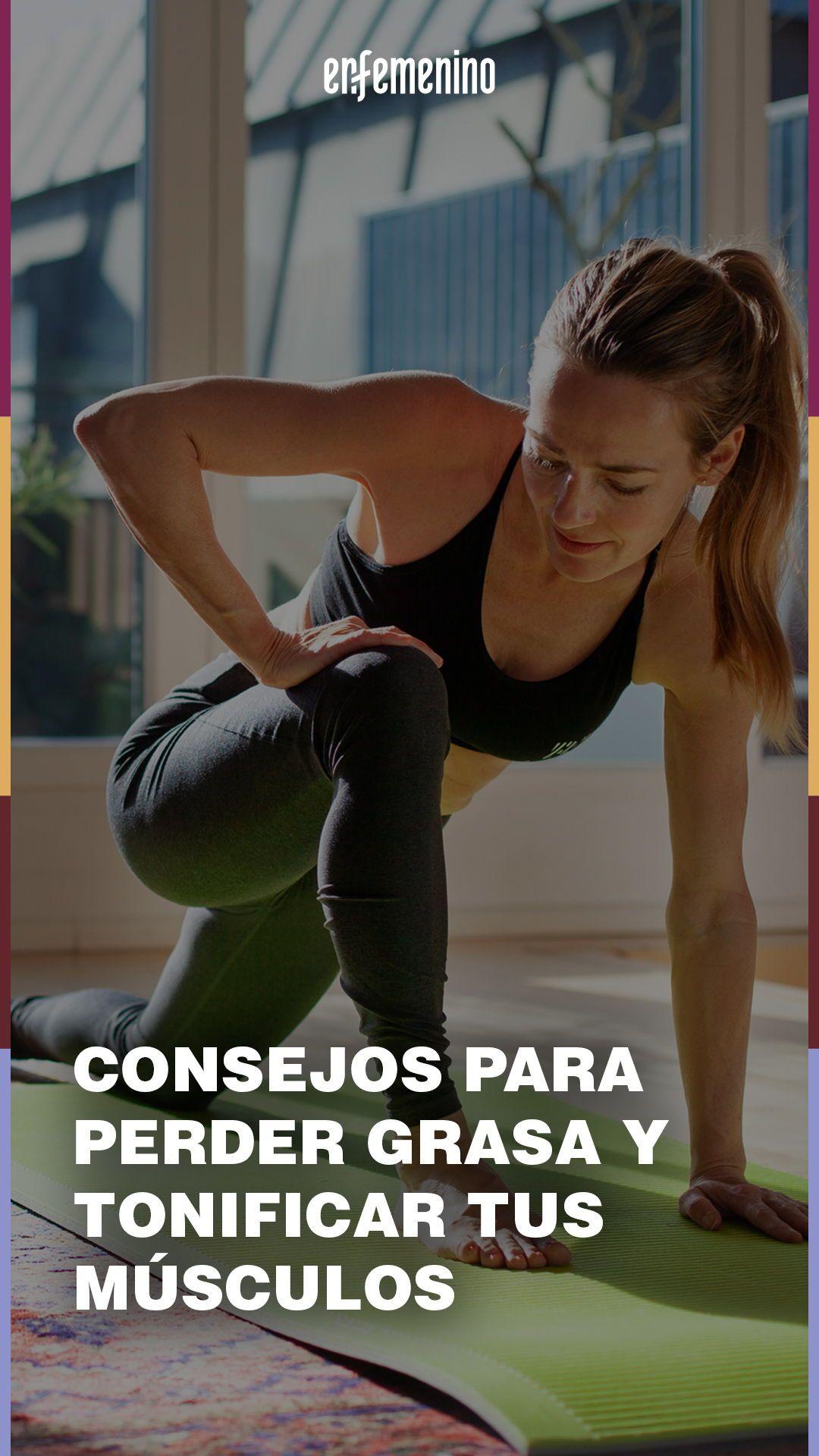 5 Consejos Para Tonificar Tus Músculos Y Perder Grasa En 2020 Ejercicios Para Abdomen Ejercicios Para Abdomen Bajo Cuerpos Tonificados