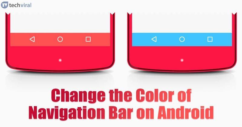 How to Change the Color of Navigation Bar on Android in ...