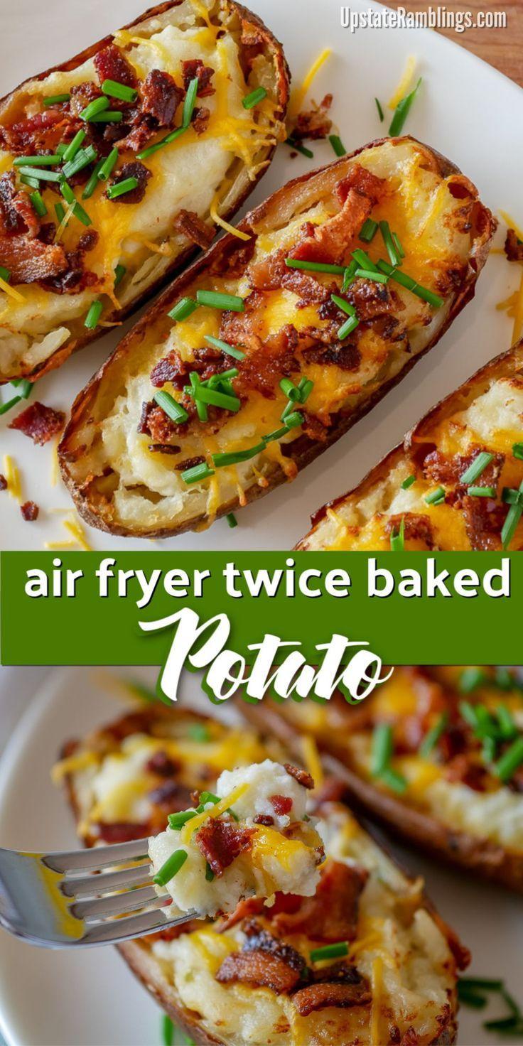 Air Fryer Twice Baked Potatoes - Upstate Ramblings