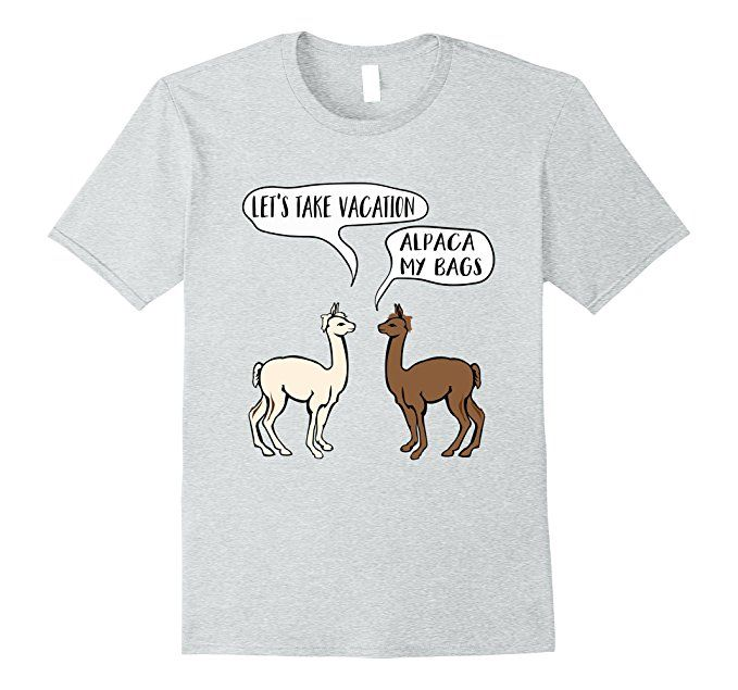 8ffb9409 This funny and clever t-shirt features two alpacas, planning a vacation.  Along