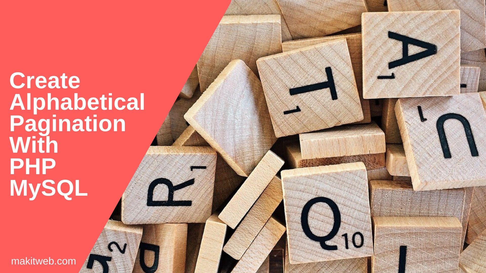 Create alphabetical pagination with PHP MySQL | Makitweb
