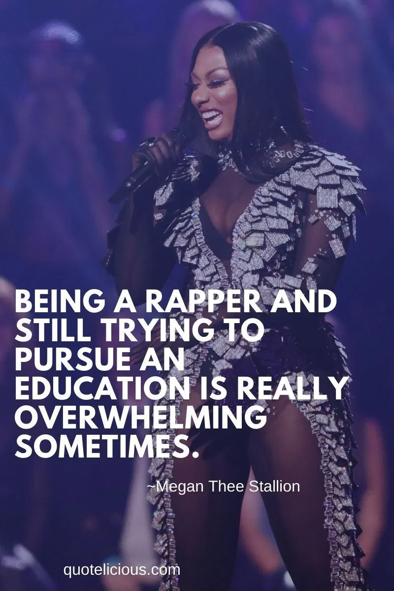 37 Inspirational Megan Thee Stallion Quotes And Sayings On Success Quotes Music Quotes Sayings