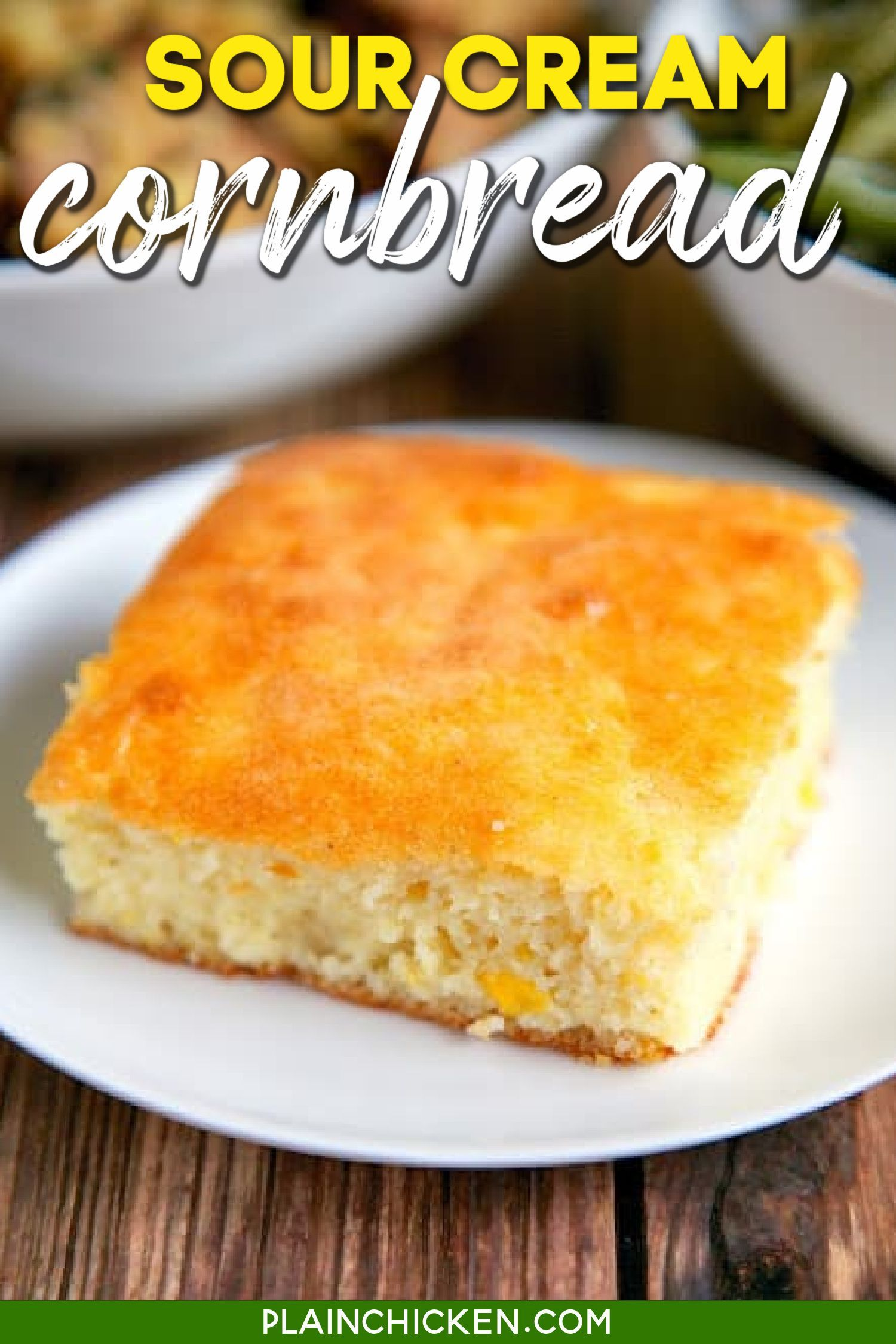 Sour Cream Cornbread Only 5 Ingredients In 2020 Sour Cream Cornbread Corn Bread Recipe Cornbread