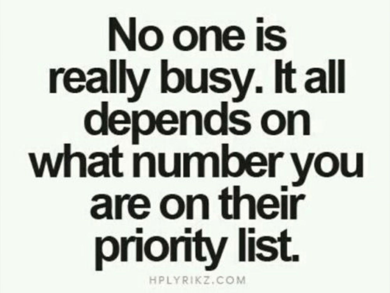 Priority is changing.. Priorities quotes, Inspiring