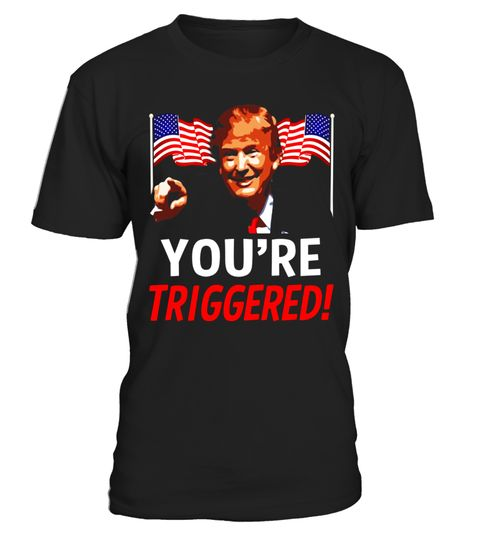 350989ea5250f07a592148eff5da34f9 t shirt you're triggered! donald trump meme shirt safe space flag