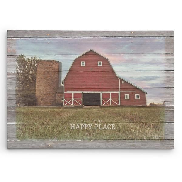 """Farm Scene With Barn - This Is My Happy Place - Canvas Print If you're like me, farm pictures of red barns give you the feeling of home and tradition. This canvas print features the saying, """"This is m"""