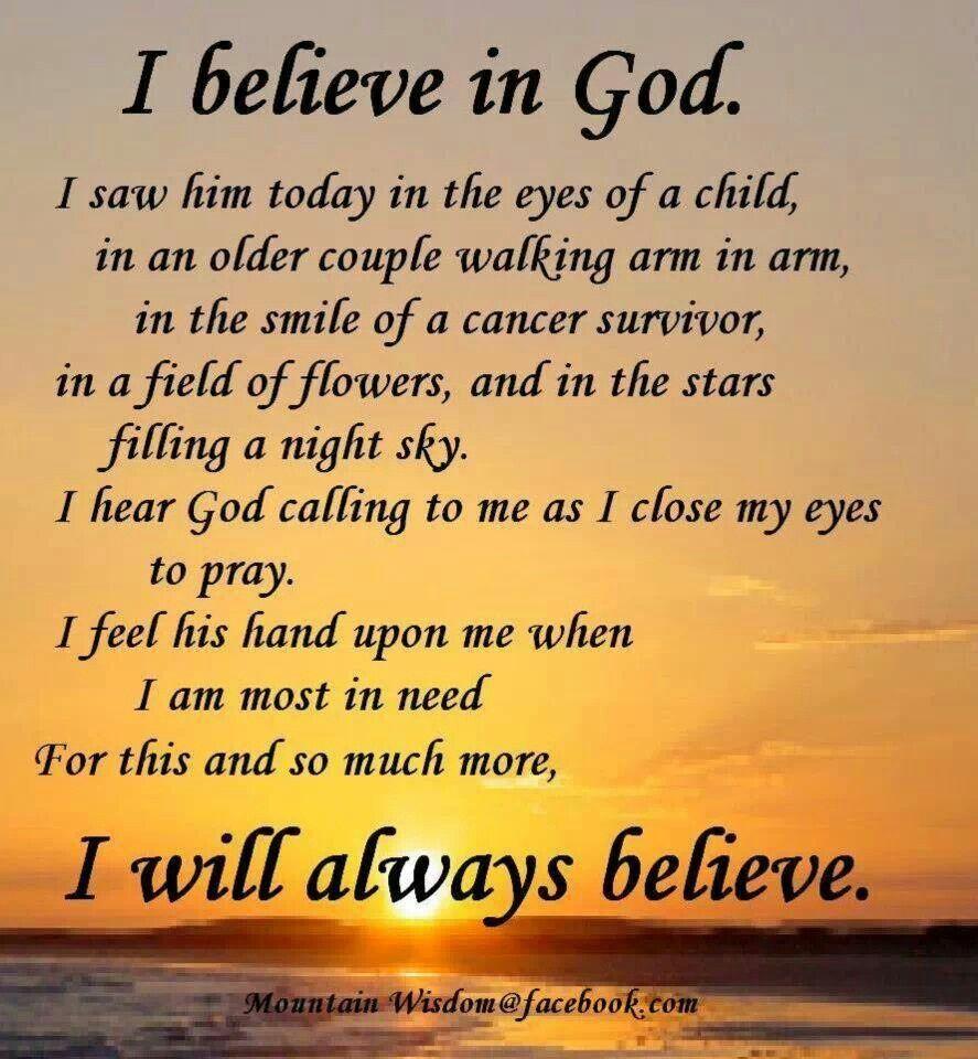 Todays Prayer Quotes I Believe In God  Mountain Wisdom  Pinterest  Wisdom