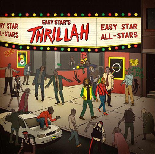Easy Star All Stars Thrillah Michael Jackson Thriller Thriller Album Lady In My Life