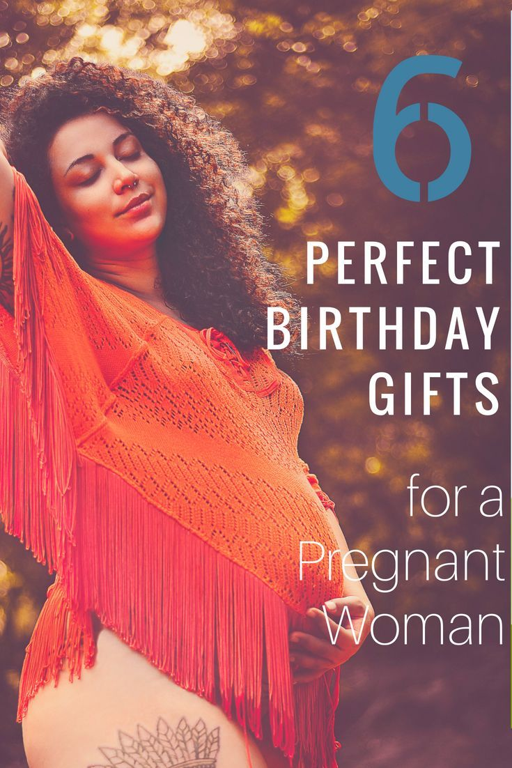 6 Perfect Birthday Gifts for Your Pregnant Wife ...
