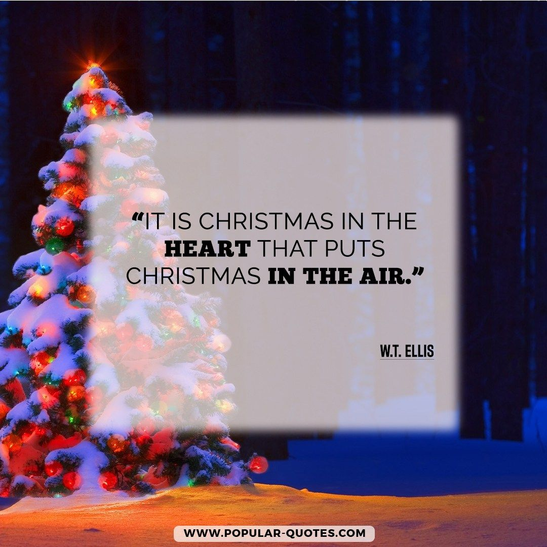 It Is Christmas In The Heart That Puts Christmas In The Air Wt