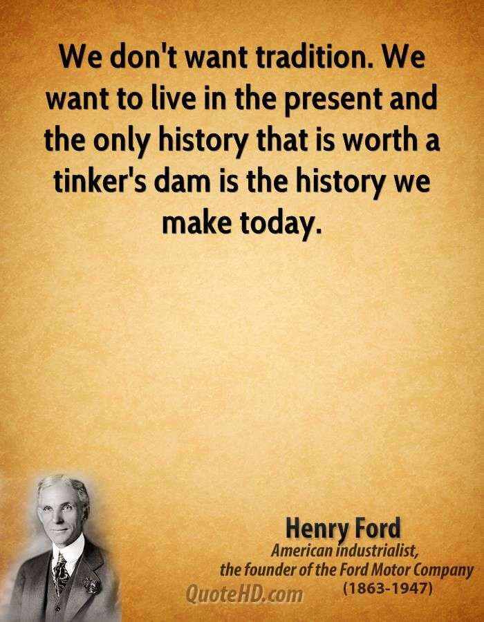 History Quotes Quotehd Henry Ford Quotes History Quotes