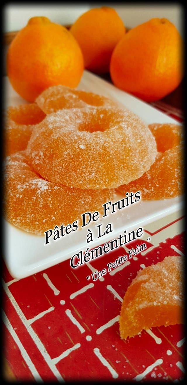 Pâtes De Fruit à La Clémentine Coucou mes gourmands Je pense que cest la bonne période pour dévorer de bonnes pâtes de fruits &agr...