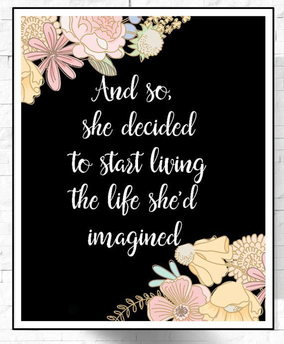 Positive Quotes For Women Amazing Woman Positive QuoteShe Decided To StartPrintable Quotes