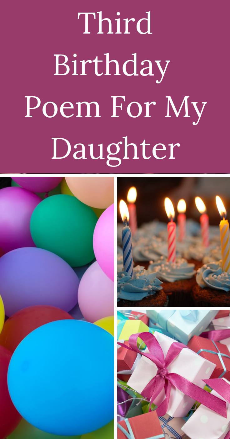 Happy 3rd Birthday A Poem For Our Daughter Birthday Poems Third Birthday Girl Birthday Greetings For Kids