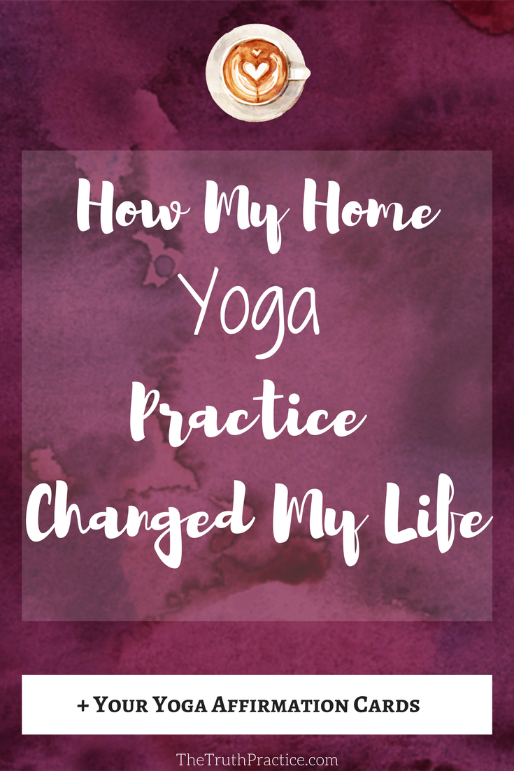 How I Started My Home Yoga Practice and Changed My Life