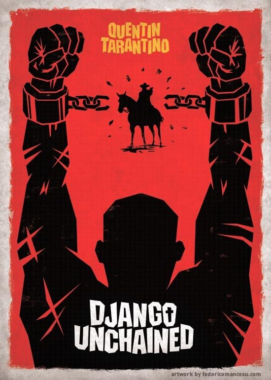 b91754622 Django Unchained Fan Poster by Federico Mancosu. This poster ...