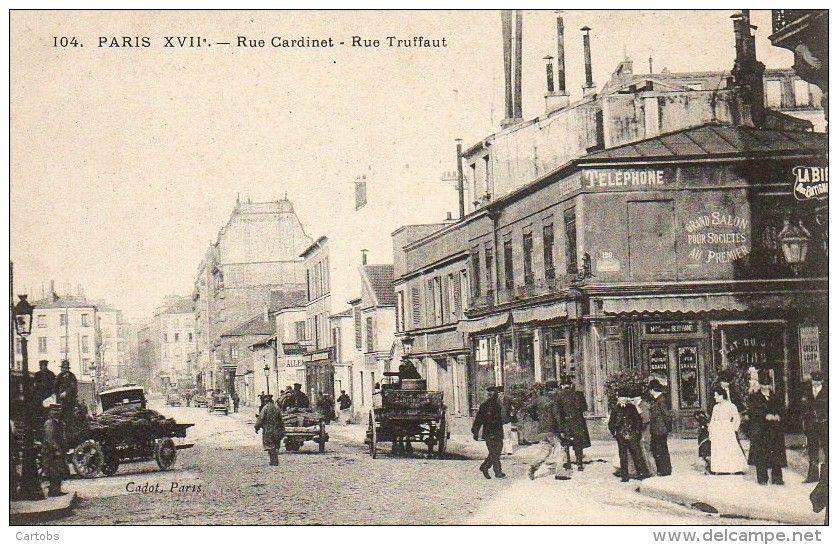 Rue Cardinet Et Rue Truffaut Vieux Paris Paris Banlieue
