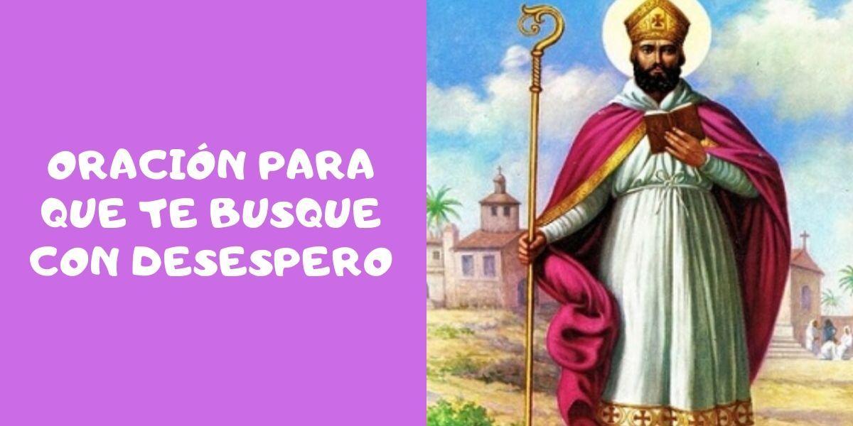 Oracion Para Que Te Busque Desesperadamente Fuerte San Cipriano Oracion Oraciones Imagen De San Cipriano