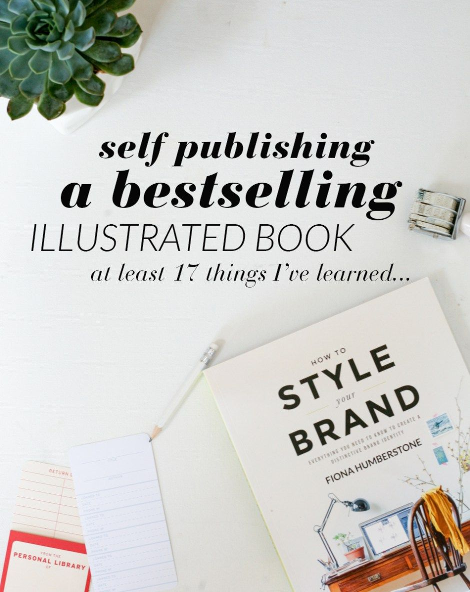 Another 17 or so things ive learned about self publishing a another 17 or so things ive learned about self publishing a best selling coffee table book the brand stylist geotapseo Choice Image