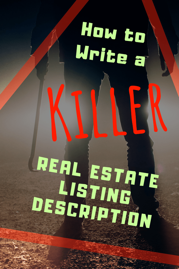 The real estate listing description is important. In the world of real estate, the first impression is king. It's what gets the buyer interested enough to inquire more about your listing and probably make an offer. So be smart. Don't suck when you write.