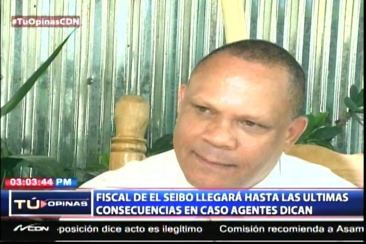 El Fiscal De El Seibo Llegará Hasta Las Últimas Consecuencias En Caso De Los Agentes Del DICAN