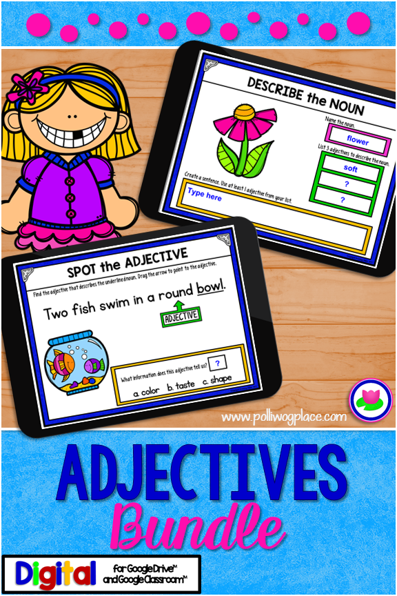 Adjectives Grammar Bundle for the Interactive Digital Classroom. Works with Google Drive and Google Classroom apps.