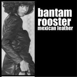 Bantam Rooster - Mexican Leather