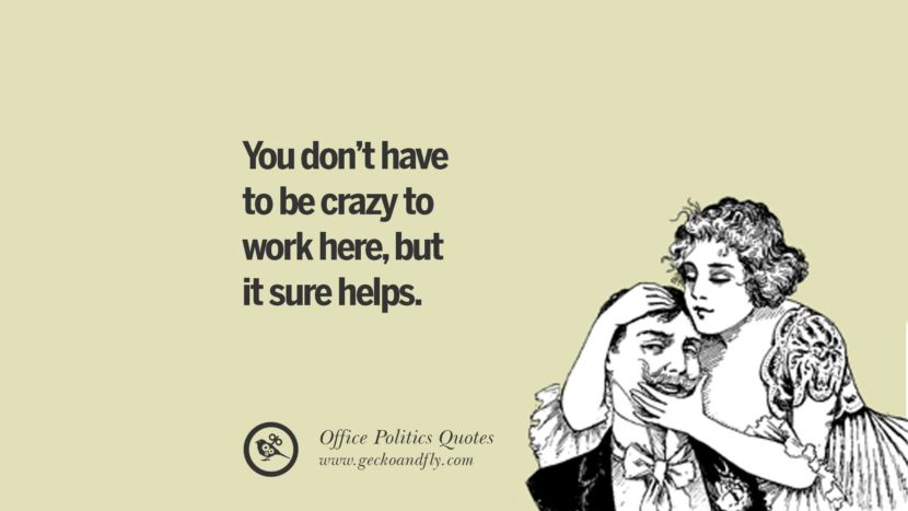 43 Sarcastic Quotes For Annoying Boss Or Colleague In Your Office Sarcastic Quotes Work Memes Memes Sarcastic