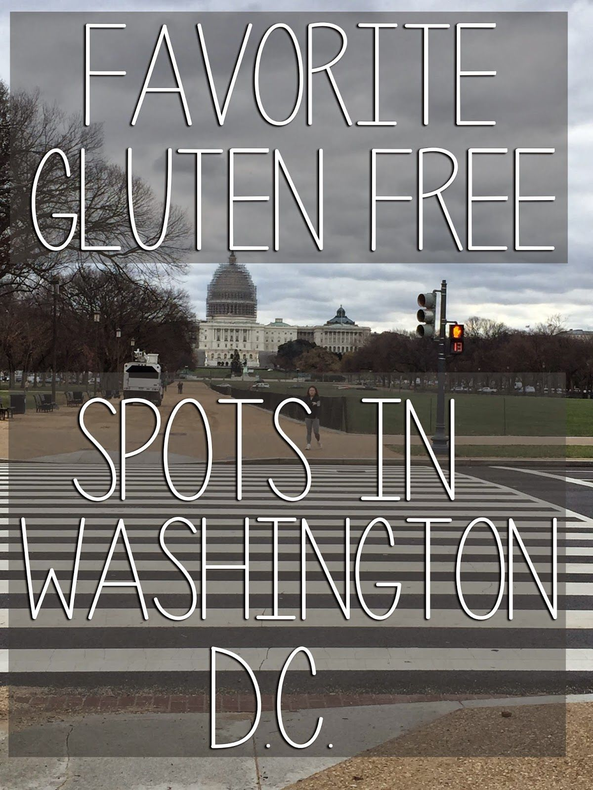 Check Out The Best Of Gluten Free Washington Dc Spots I M Featuring