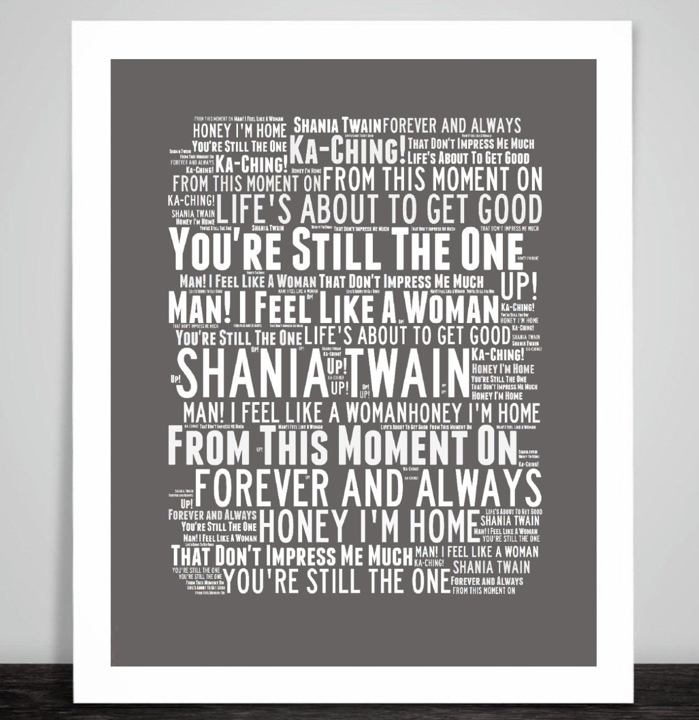 Shania Twain Art Print Typography Song Titles Youre Still The One From This Moment Framed Home Decor Gift Typography Picture Gifts Unique Words