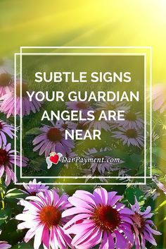 Subtle Signs Your Guardian Angels Are Near #angels, #guardian angels