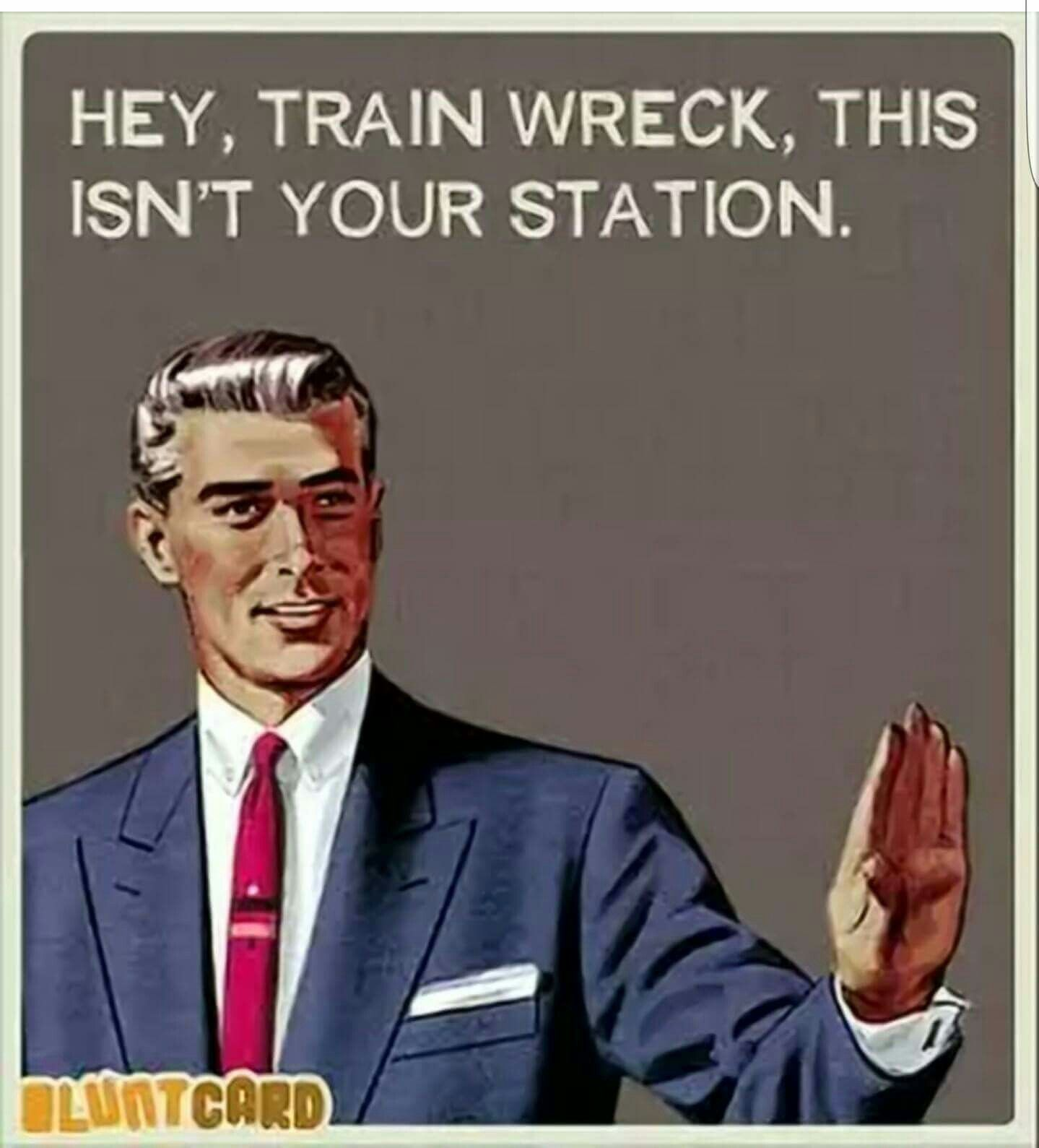 Trainwreck Quotes Funny Pictures Of The Day  37 Pics  Pinterest  Retro Funny Funny .