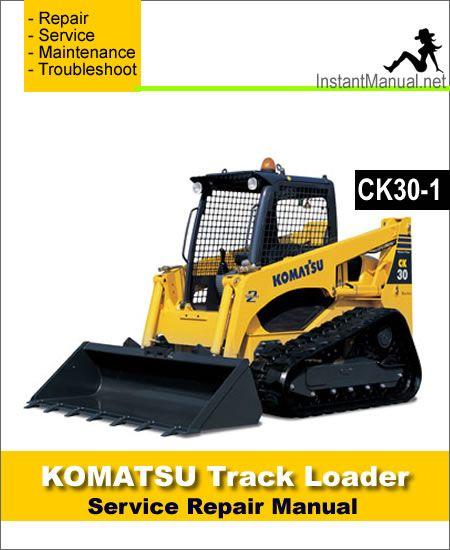komatsu ck30-1 compact track loader service repair manual pdf