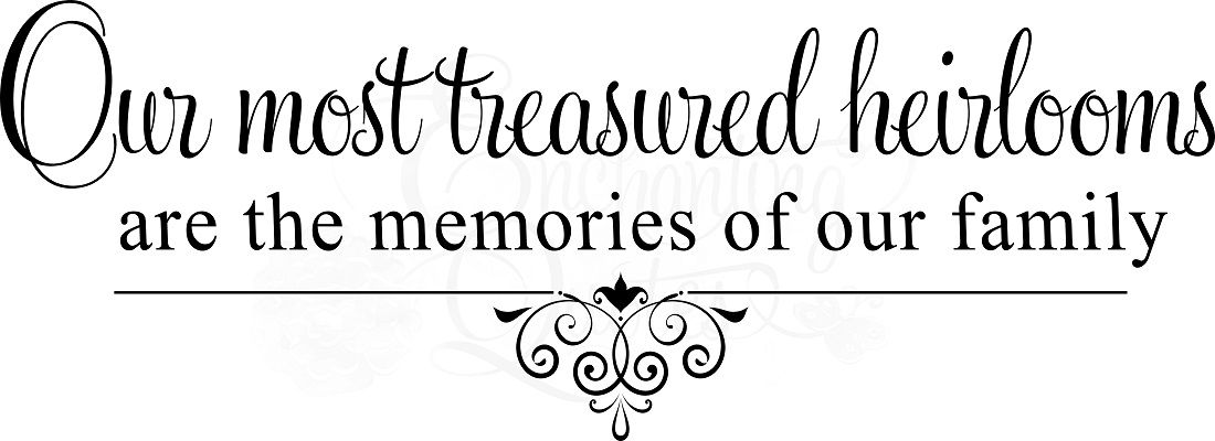 Inspirational Quotes Family Memories