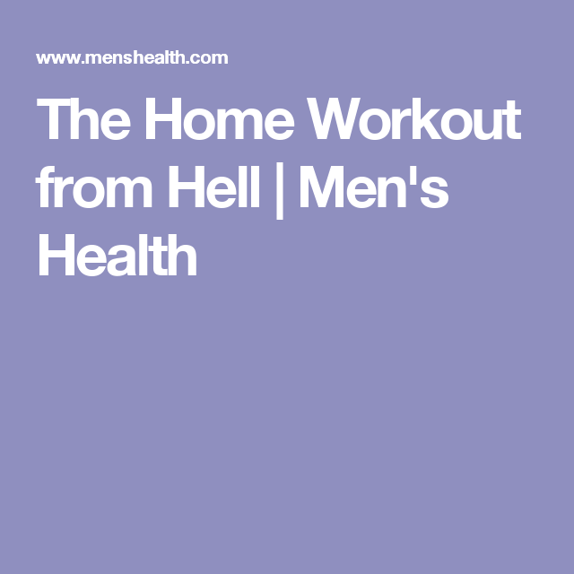 Try The Home Workout From Hell