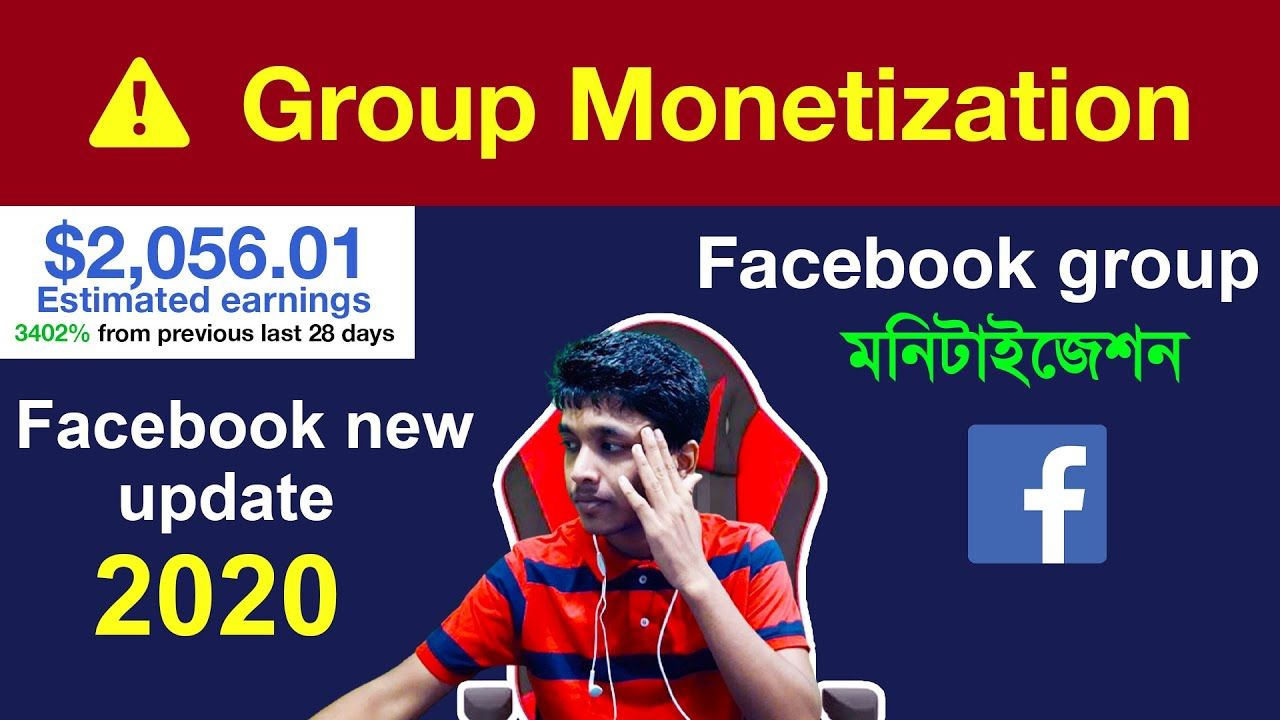 How To Monetize Facebook Groups In 2020 Monetization Update For Earn M Monetize Facebook Group Facebook News