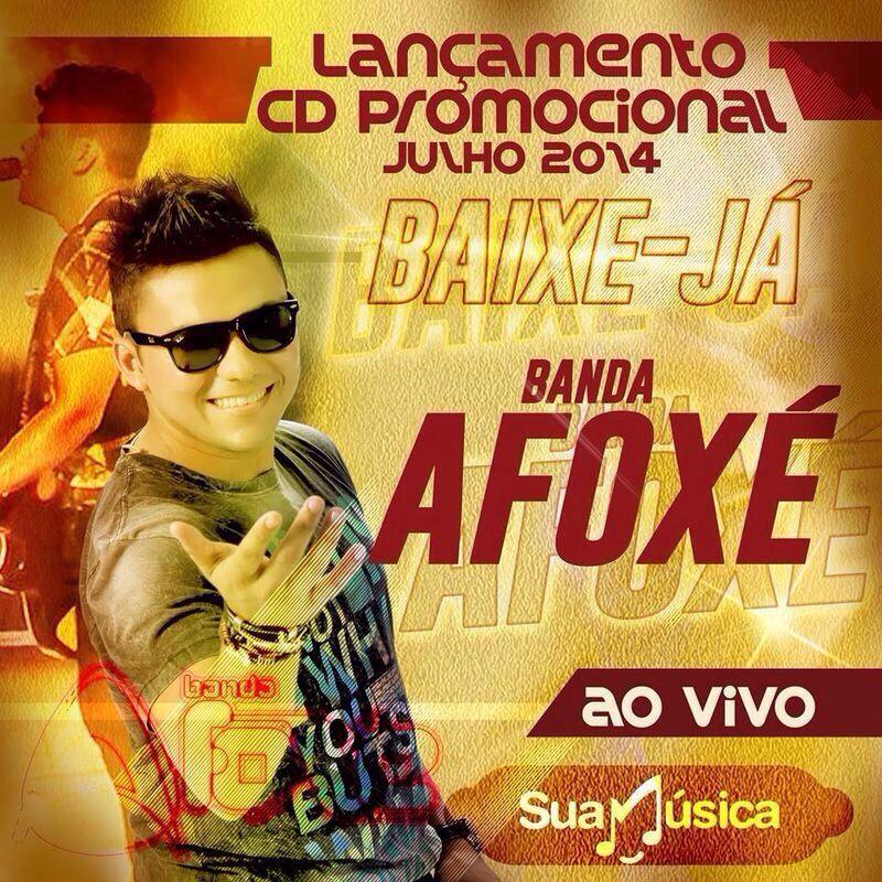 BANDA AFOXÉ CD PROMOCIONAL JUNHO DE 2014  http://suamusica.com.br/AFOXEJUNHO2014
