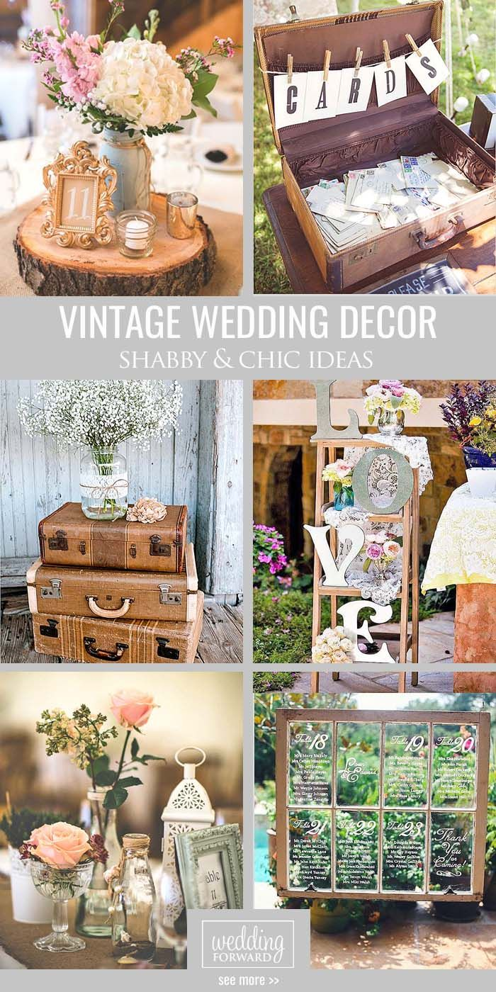 Shabby chic vintage wedding decor ideas vintage for Vintage wedding decorations