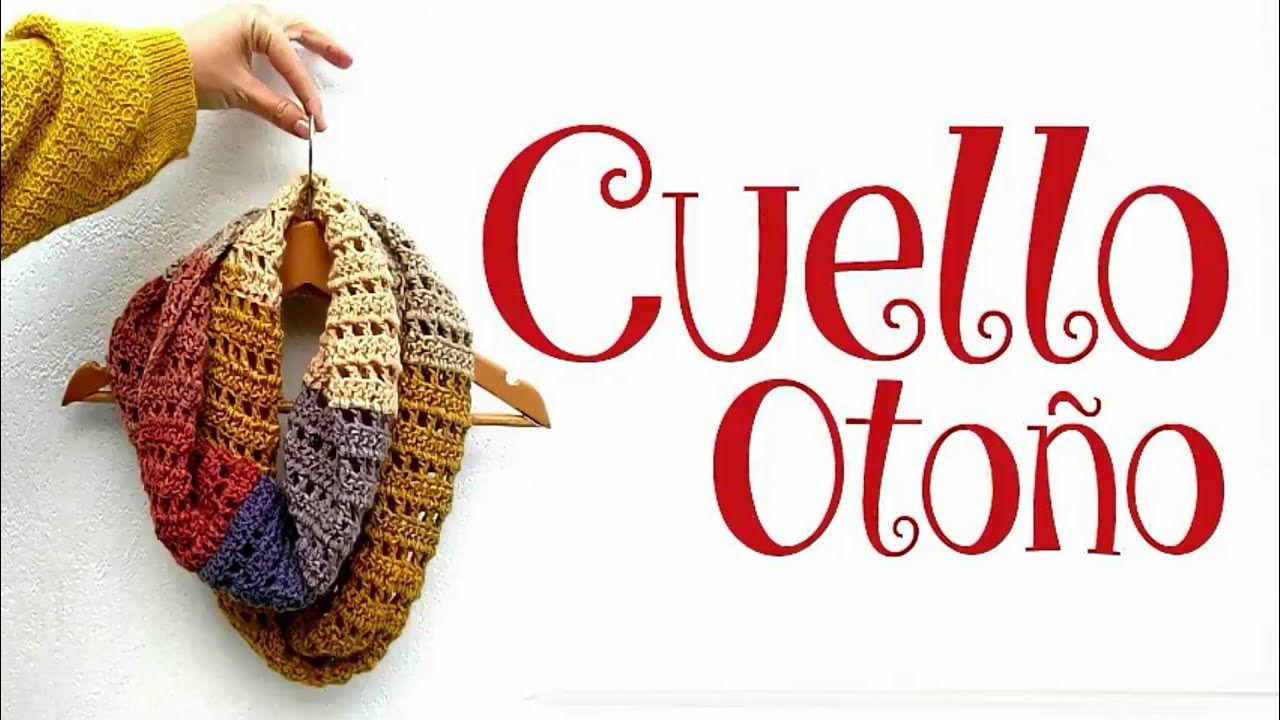Cuello Otoño Infinito a crochet - YouTube | Tejido CROCHET ...