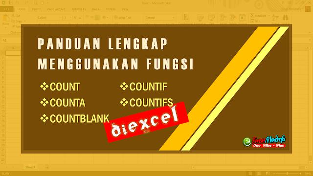 Panduan Lengkap Menggunakan Fungsi Count Counta Countblank Countif Dan Countifs Di Excel Model Pembelajaran Matematika Tanda Tanya