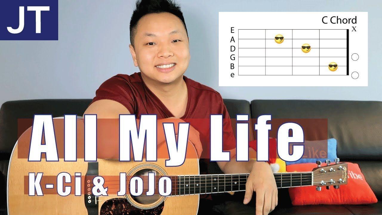 All My Life K Ci Jojo Guitar Tutorial Guitar Seduction Vol1