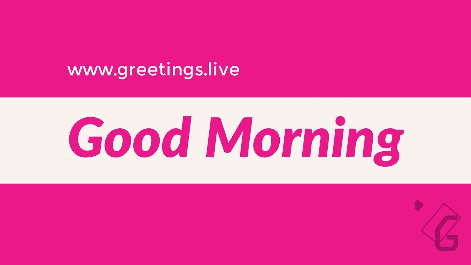 Good Morning Greetings On Magneta Colour Background Good Morning