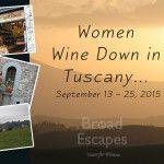 2015 - Women Wine Down in Tuscany