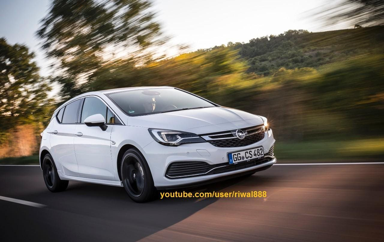 New Opel Astra K Opc Line Sport Pack Hd Opel Hot Hatch New Cars