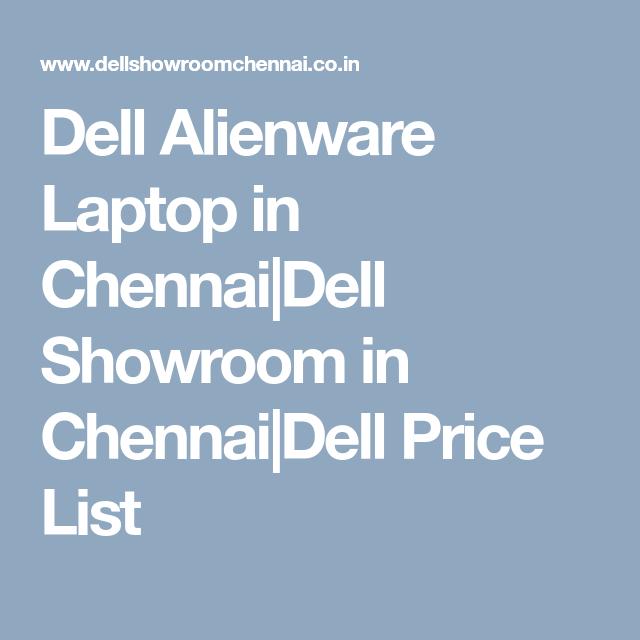 Dell Alienware Laptop in Chennai|Dell Showroom in Chennai ...