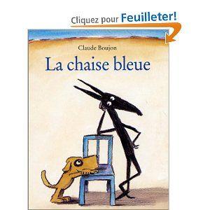 Amazon Fr La Chaise Bleue Claude Boujon Livres Chaise Bleu Ecole Des Loisirs Litterature Jeunesse