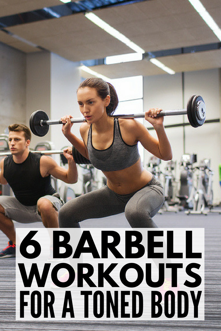c2a1a37e4 This full body barbell workout routine for women consists of 6 simple  exercises that tighten and tone your glutes, legs, back, and arms.
