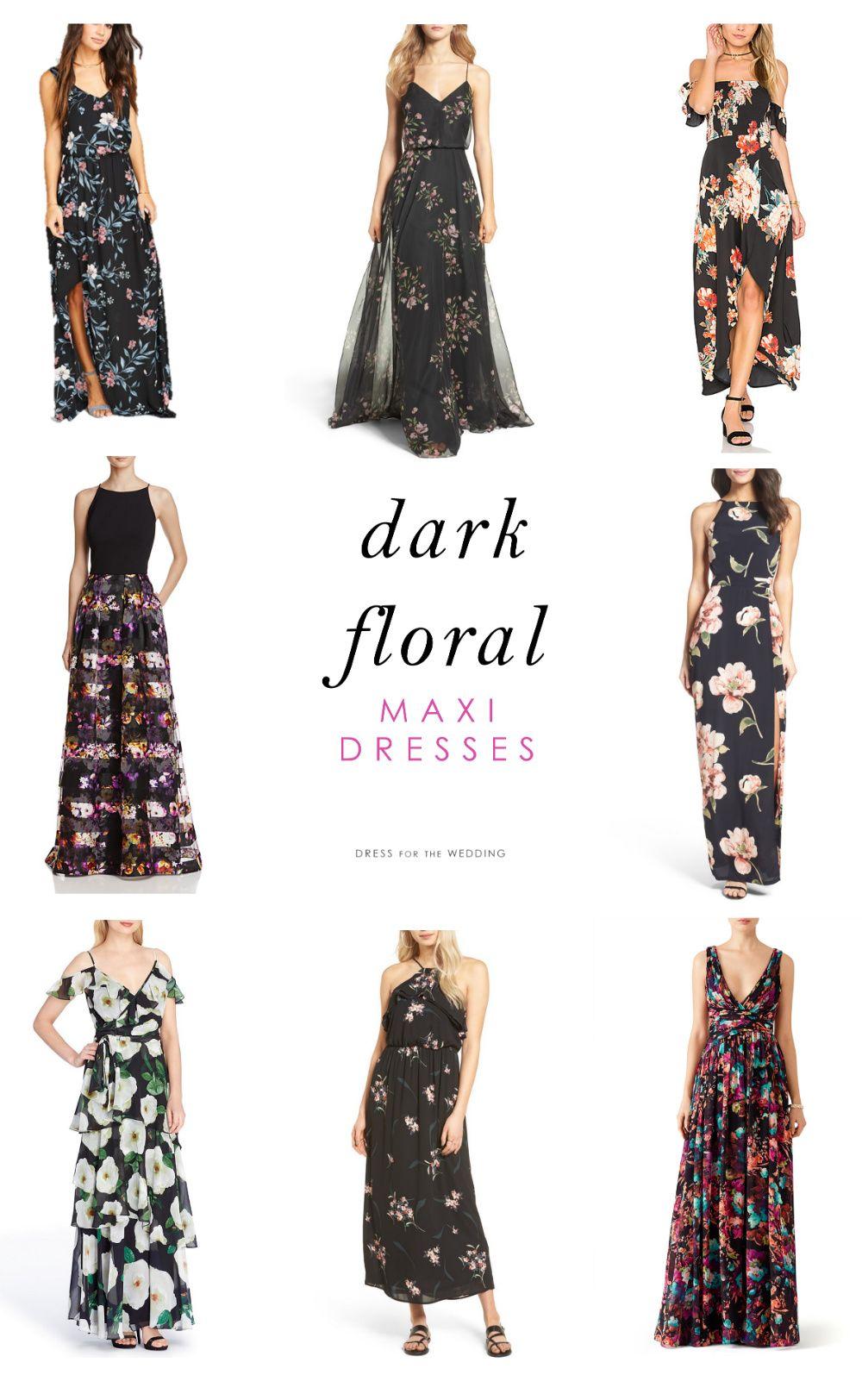 Dark Floral Maxi Dresses Dress For The Wedding Black Floral Maxi Dress Floral Maxi Dress Dark Floral Dress [ 1624 x 1000 Pixel ]
